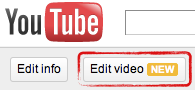 The New Edit Video Button