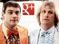 Google+ Dumb and Dumber